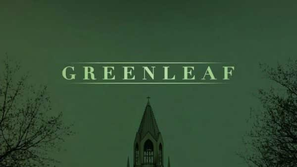 Greenleaf title card