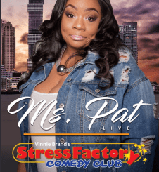 Advertisement for Ms. Pat at the Stress Factory from November 2nd to 4th