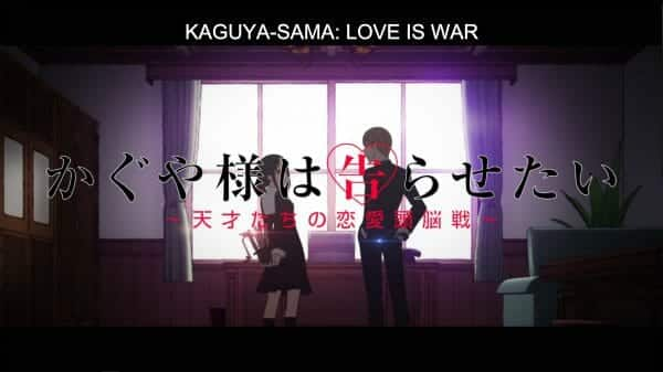 Kaguya-Sama Love Is War Season 1 Episode 1 [Series Premiere] - Title Card