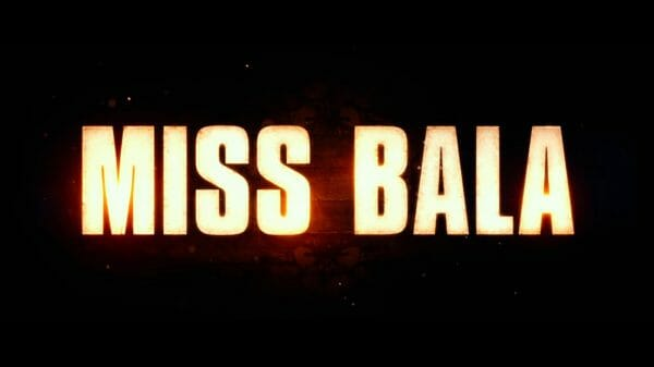 Miss Bala (2019) - Title Card