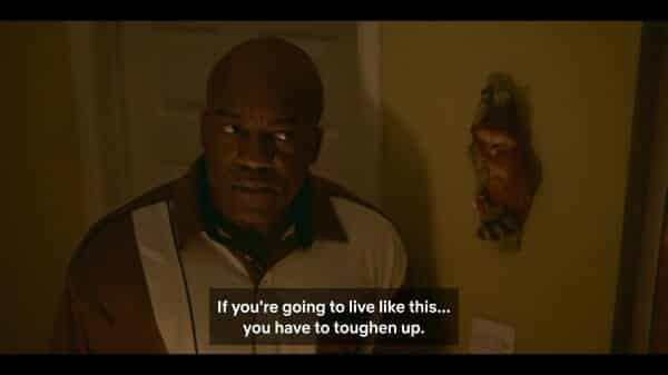 Eric's Dad (Deobia Oparei) warning him that he has to toughen up.