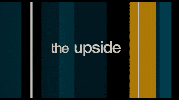 The Upside – Title Card