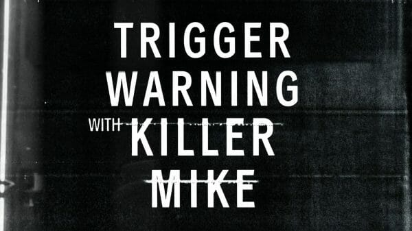 Trigger Warning with Killer Mike - Title Card