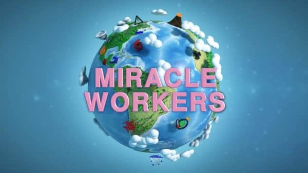 Miracle Workers Season 1, Episode 1 2 Weeks [Series Premiere] - Title Card