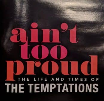 Ain't Too Proud The Life and Times of The Temptations - Playbill