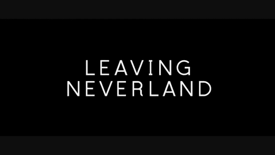 Leaving Neverland (2019) - Part 1 - Title Card