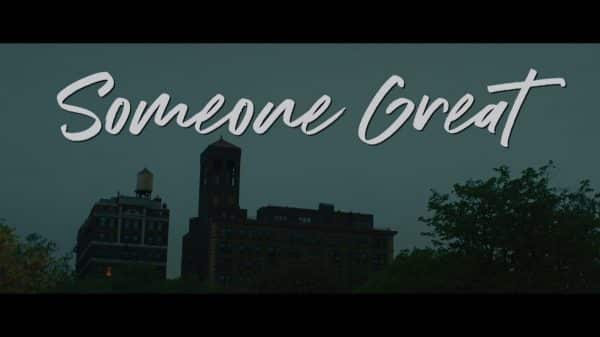 Someone Great (2019) - Title Card