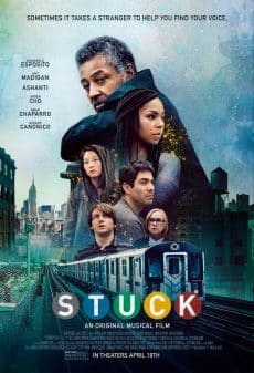 Stuck (2019) - Poster featuring Giancarlo Esposito, Ashanti, Arden Cho, Omar Chaparro, Amy Madigan and Gerard Canonico