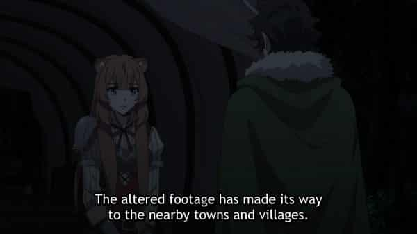 Raphtalia reporting that the altered footage is traveling.