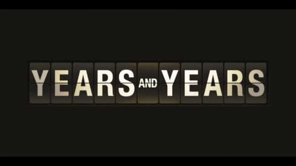 Title Card - Years and Years