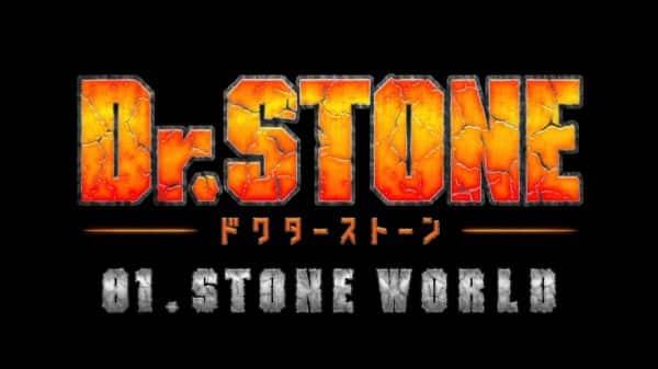 Title Card - Dr. Stone Season 1, Episode 1 Stone World [Series Premiere]