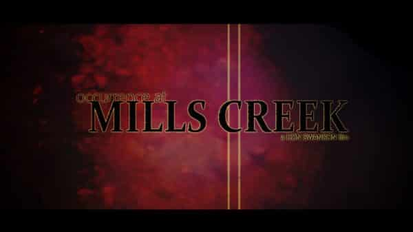 Title Card - Occurrence at Mills Creek