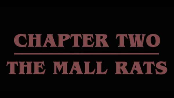 Title Card - Stranger Things Season 3, Episode 2 Chapter 2 The Mall Rats