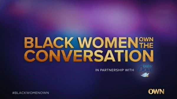Title Card - Black Women OWN The Conversation