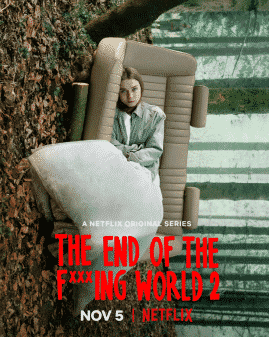 Poster - The End of the Fing World Season 2 Featuring Alyssa (Jessica Barden)