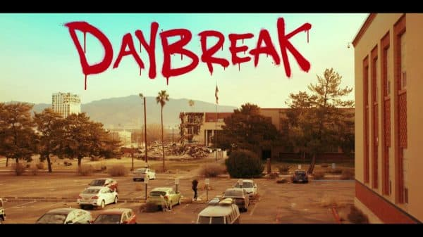 Title Card - Daybreak Season 1, Episode 1 Josh vs. the Apocalypse Part 1