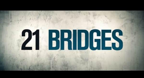 Title Card - 21 Bridges