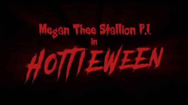 Title Card - Megan Thee Stallion P.I. Hottieween