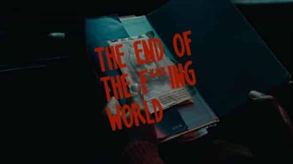 Title Card - The End of the Fing World Season 2, Episode 1 [Season Premiere]