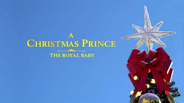 Title Card - A Christmas Prince The Royal Baby