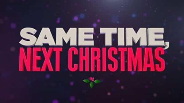 Title Card - Same Time, Next Christmas