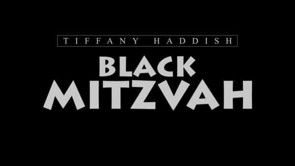 Title Card - Tiffany Haddish Black Mitzvah