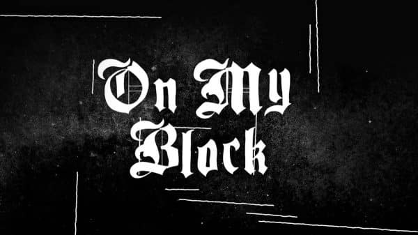Title Card - On My Block