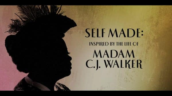 Title Card - Self Made Inspired By The Life of Madam C.J. Walker (2)