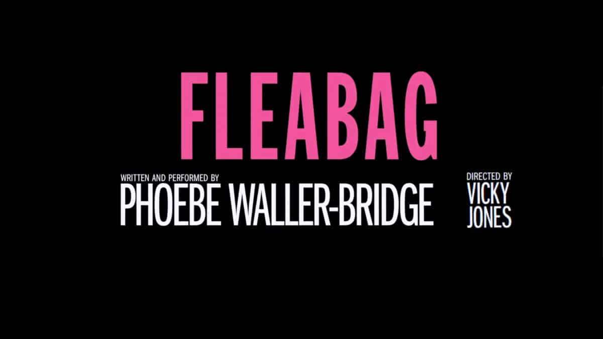 Title Card - Fleabag (NT Live)