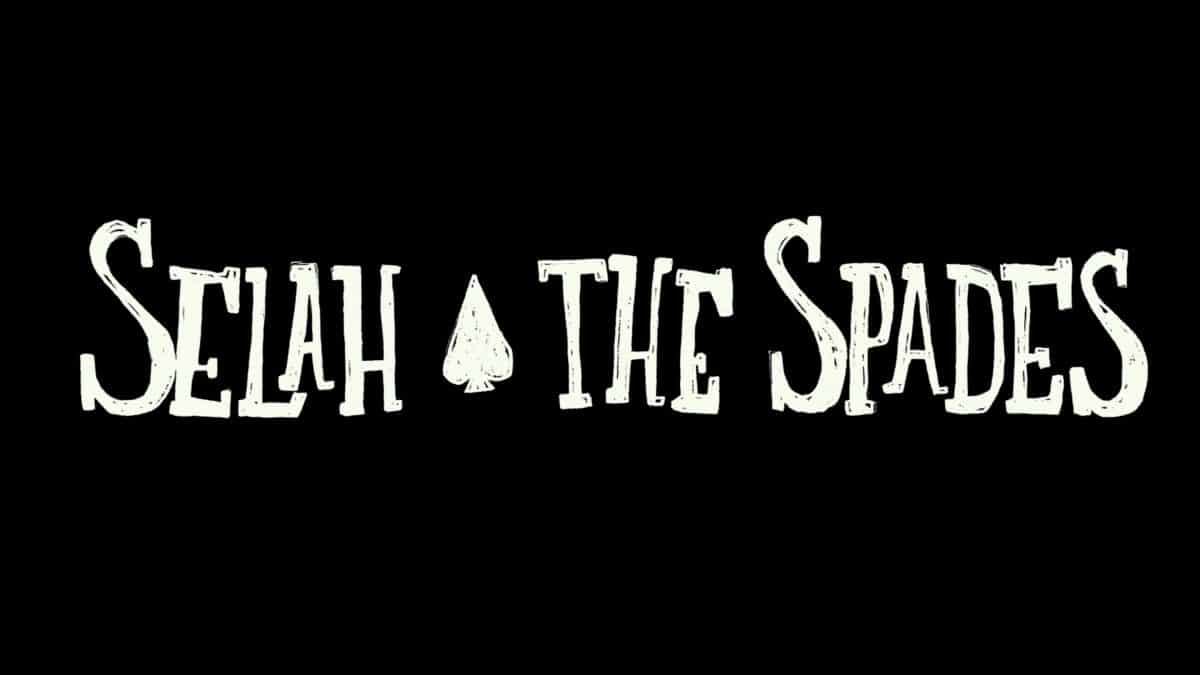 Title Card - Selah and The Spades