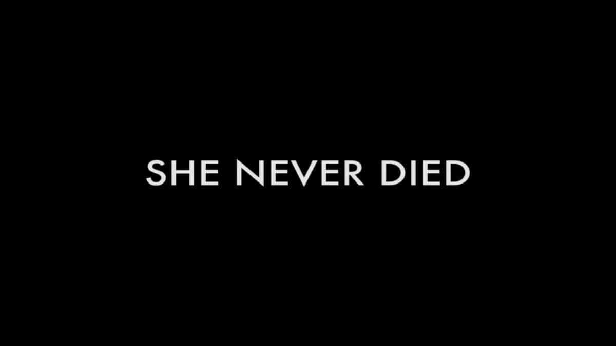 Title Card - She Never Died