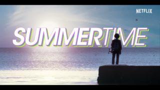 Title Card Summertime Netflix