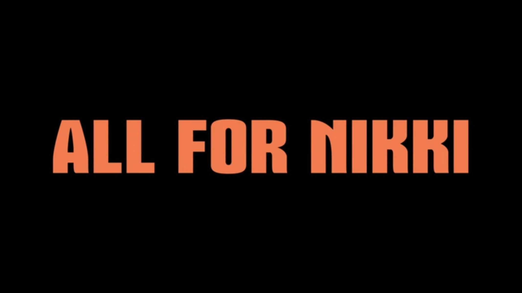Title Card - All For Nikki (2020)