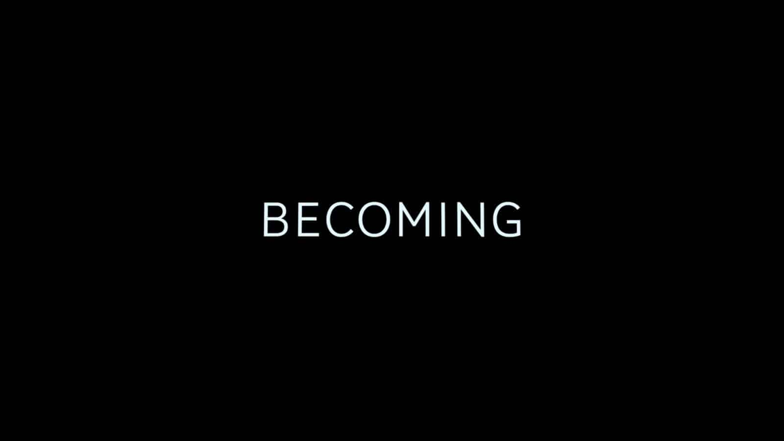 Title Card - Becoming (2020) - Netflix