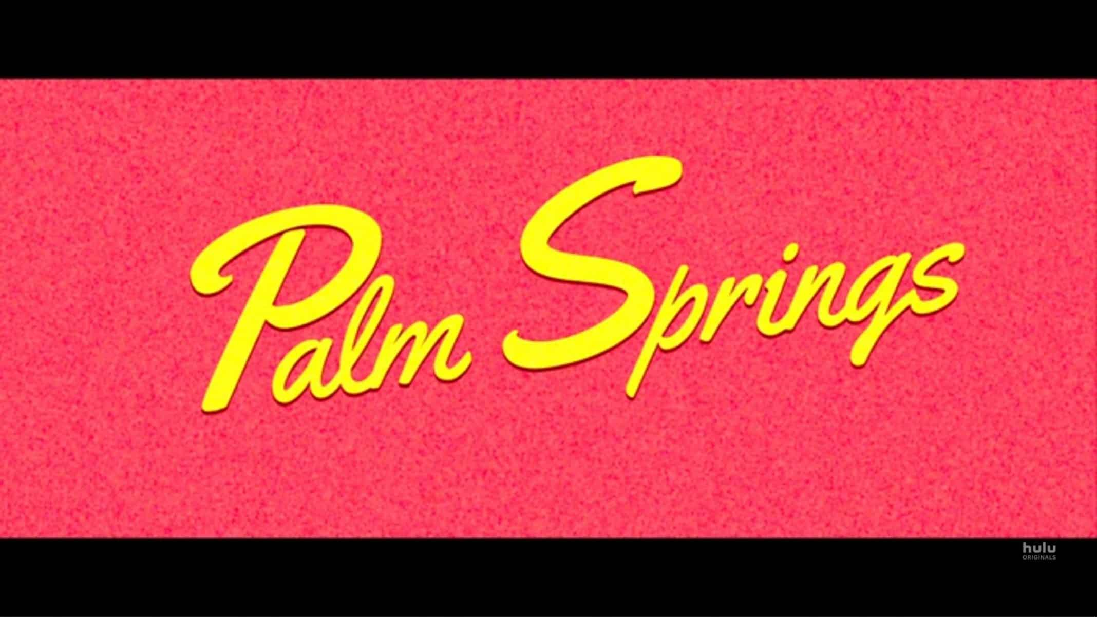 Title Card - Palm Springs