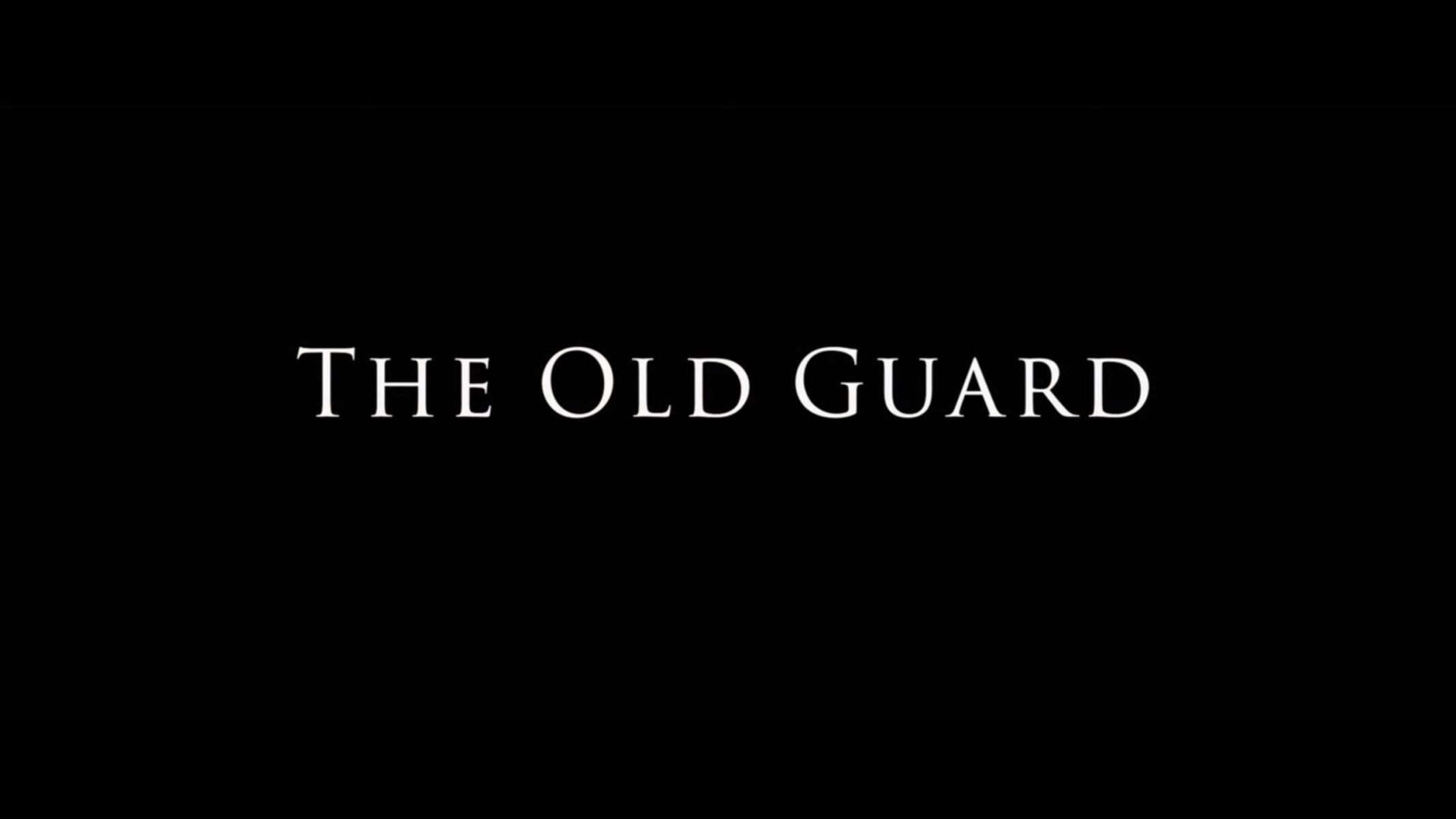 Title Card - The Old Guard