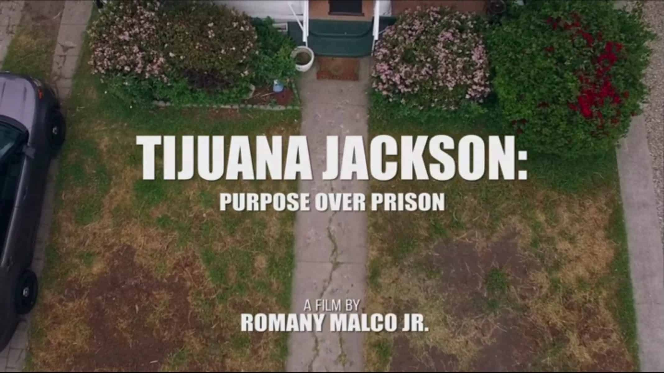 Title Card - Tijuana Jackson Purpose Over Prison (2)