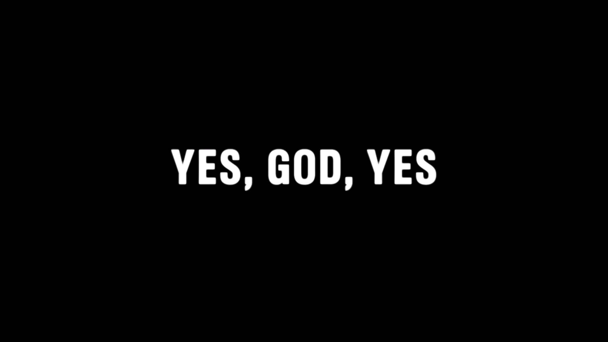 Title Card - Yes, God, Yes