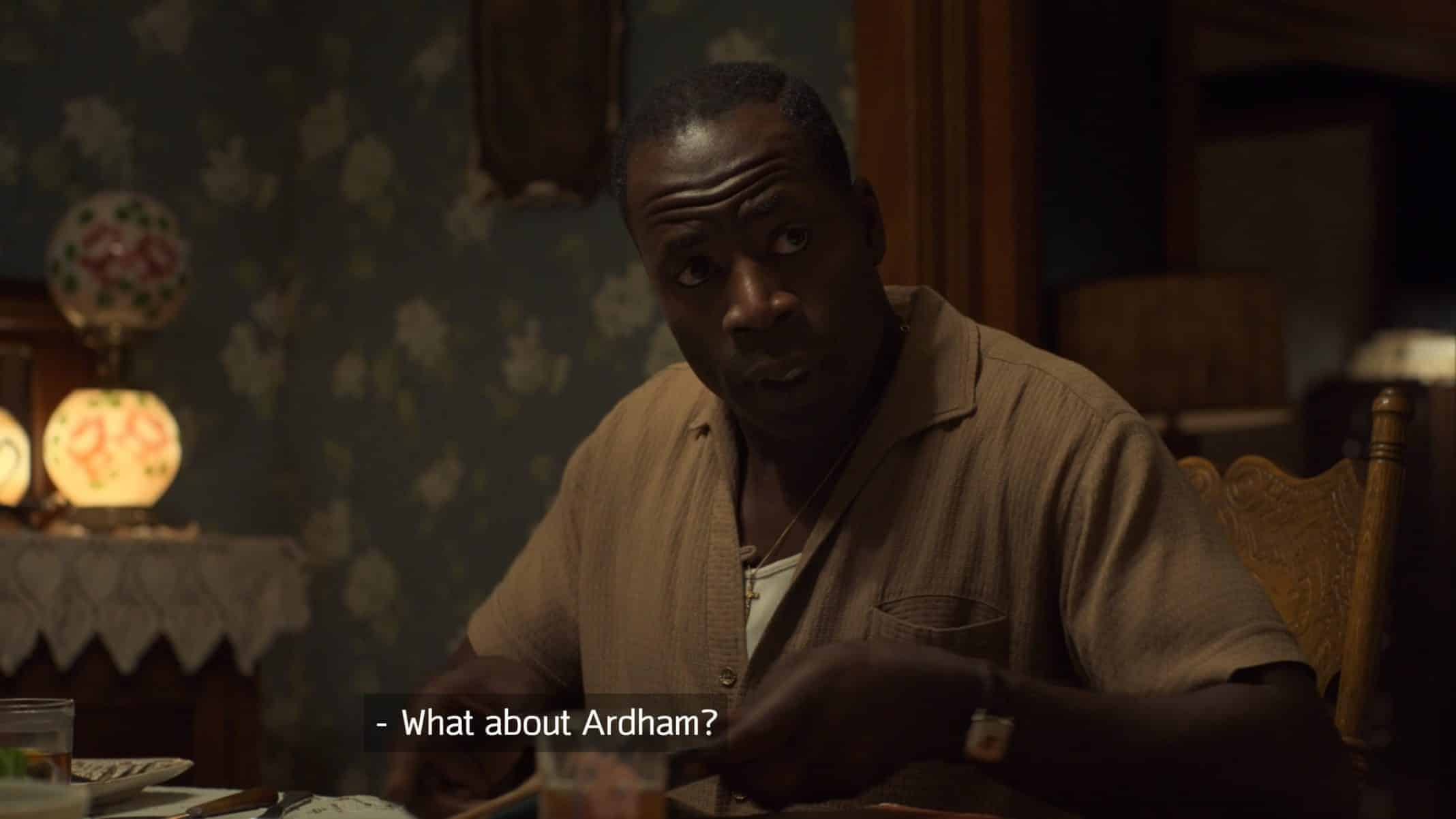 Marvin (Demetrius Grosse) asking about Ardham.