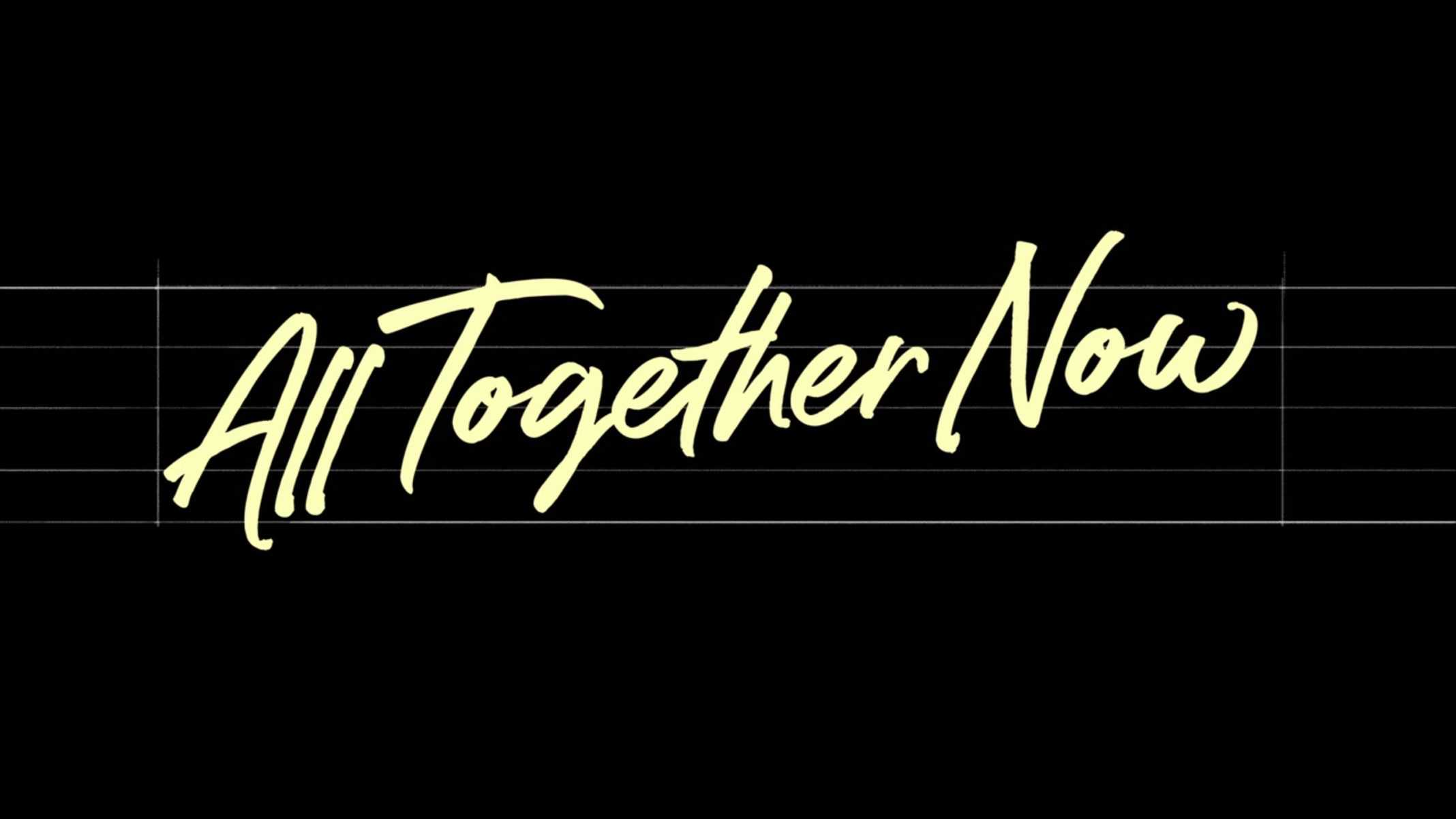 Title Card - All Together Now (2020)