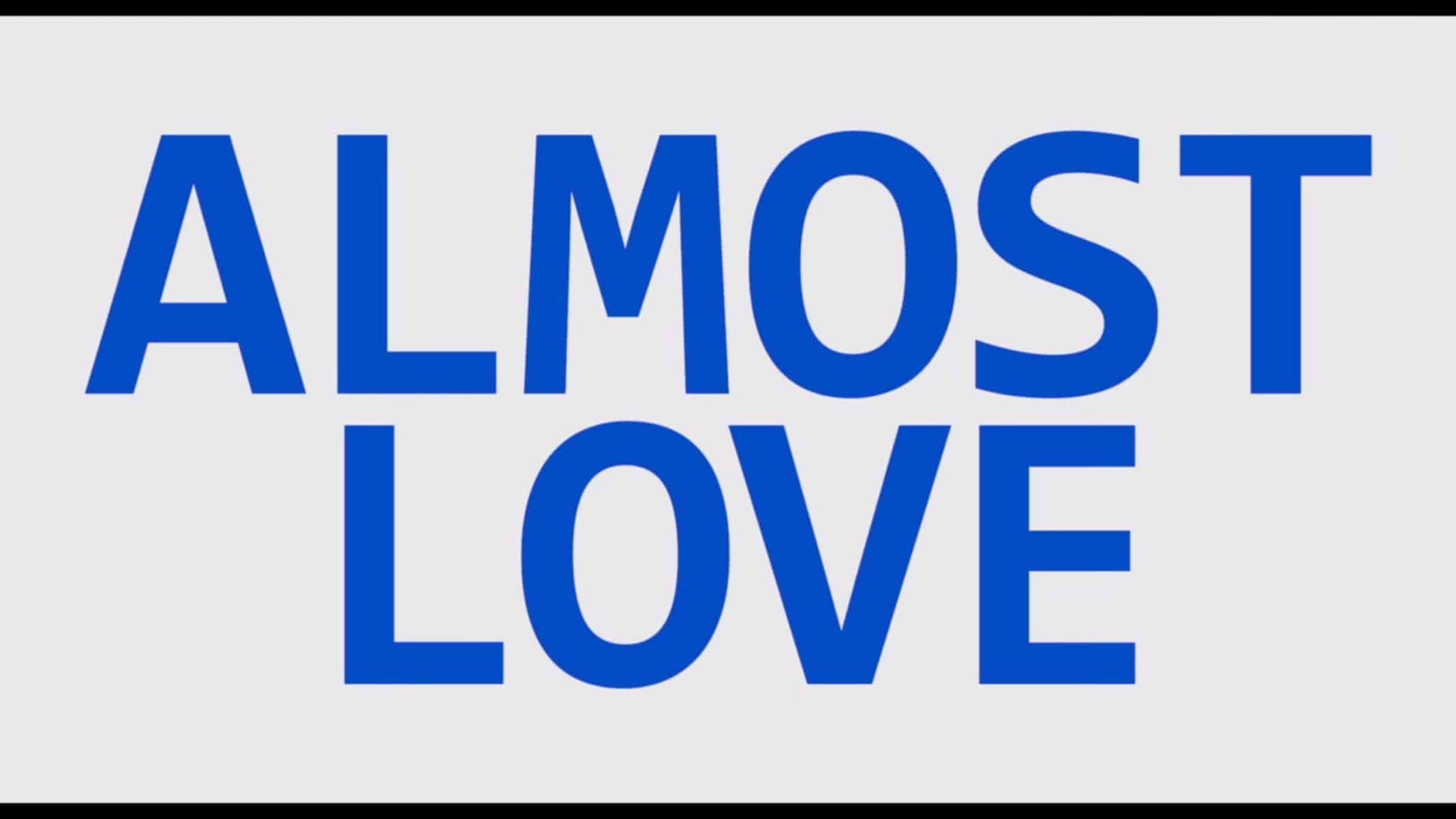 Title Card - Almost Love