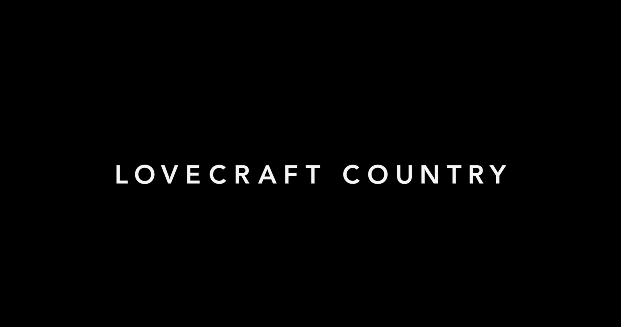 Title Card - Lovecraft Country Season 1 Episode 1 Sundown [Series Premiere]