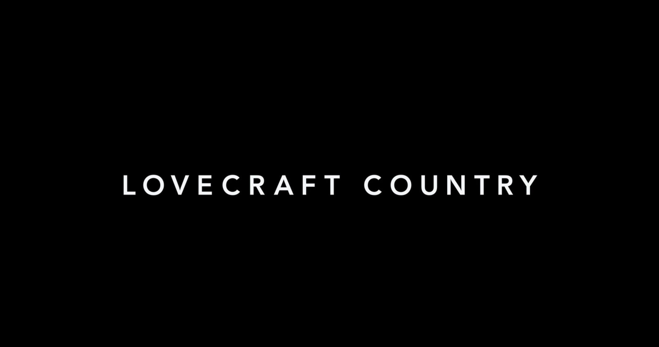 Title Card - Lovecraft Country Season 1 Episode 1 Sundown [Series Premiere]