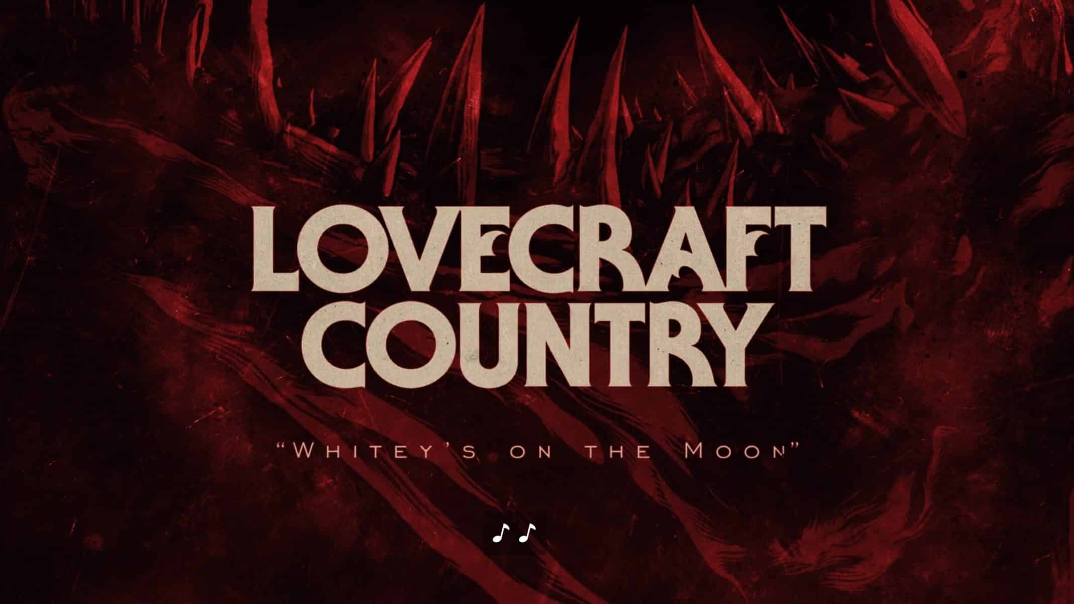 Title Card - Lovercraft Country Season 1 Episode 2 Whitey's On The Moon