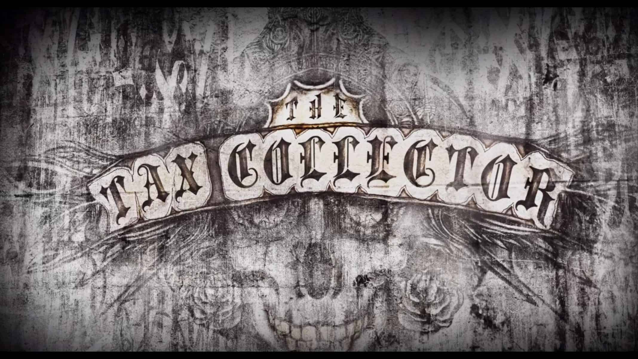 Title Card - The Tax Collector (2020)