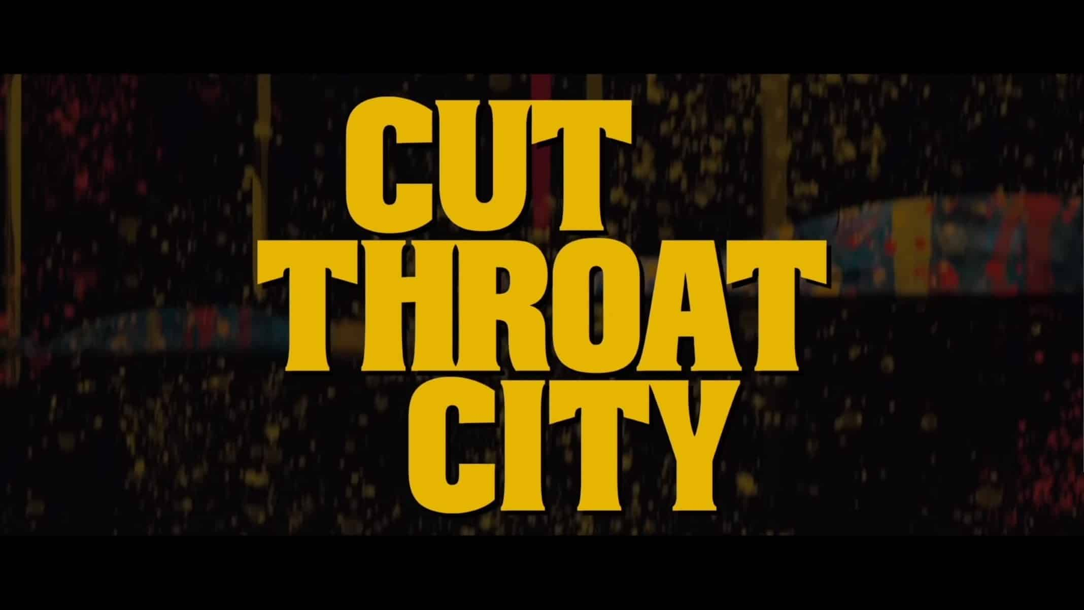 Title Card - Cut Throat City