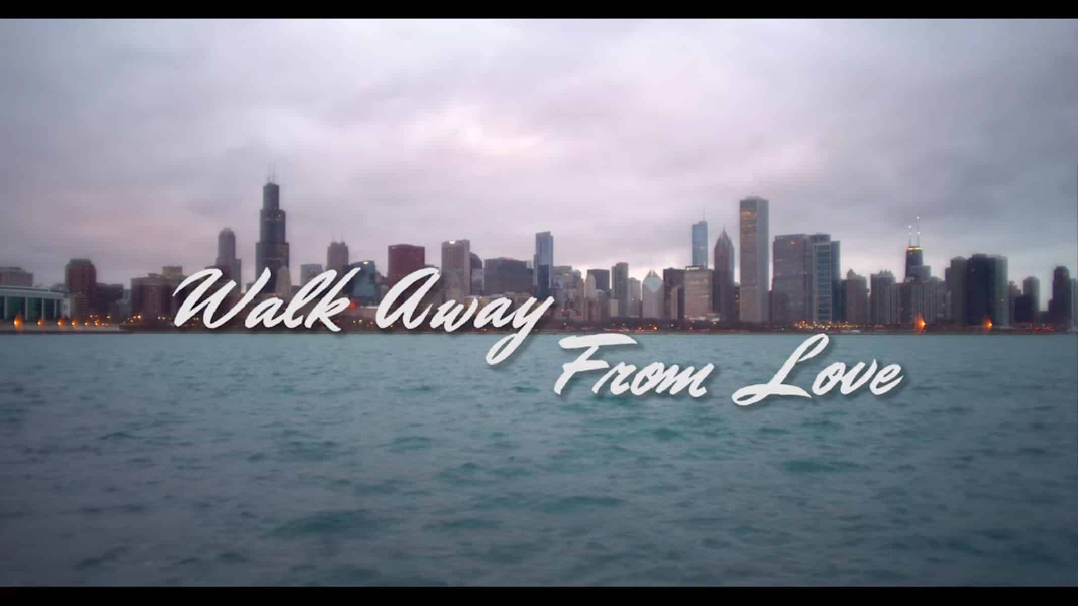 Title Card 2 - Walk Away From Love