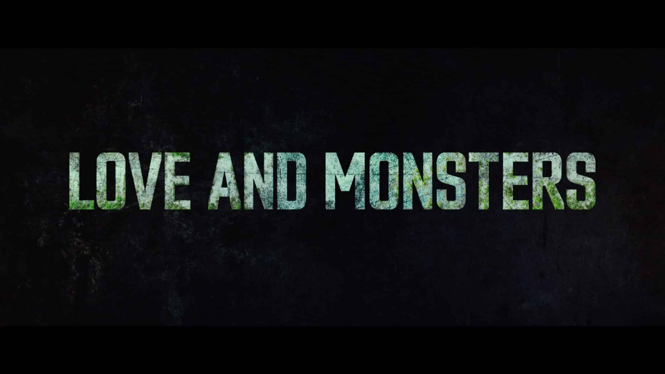 Title Card - Love and Monsters