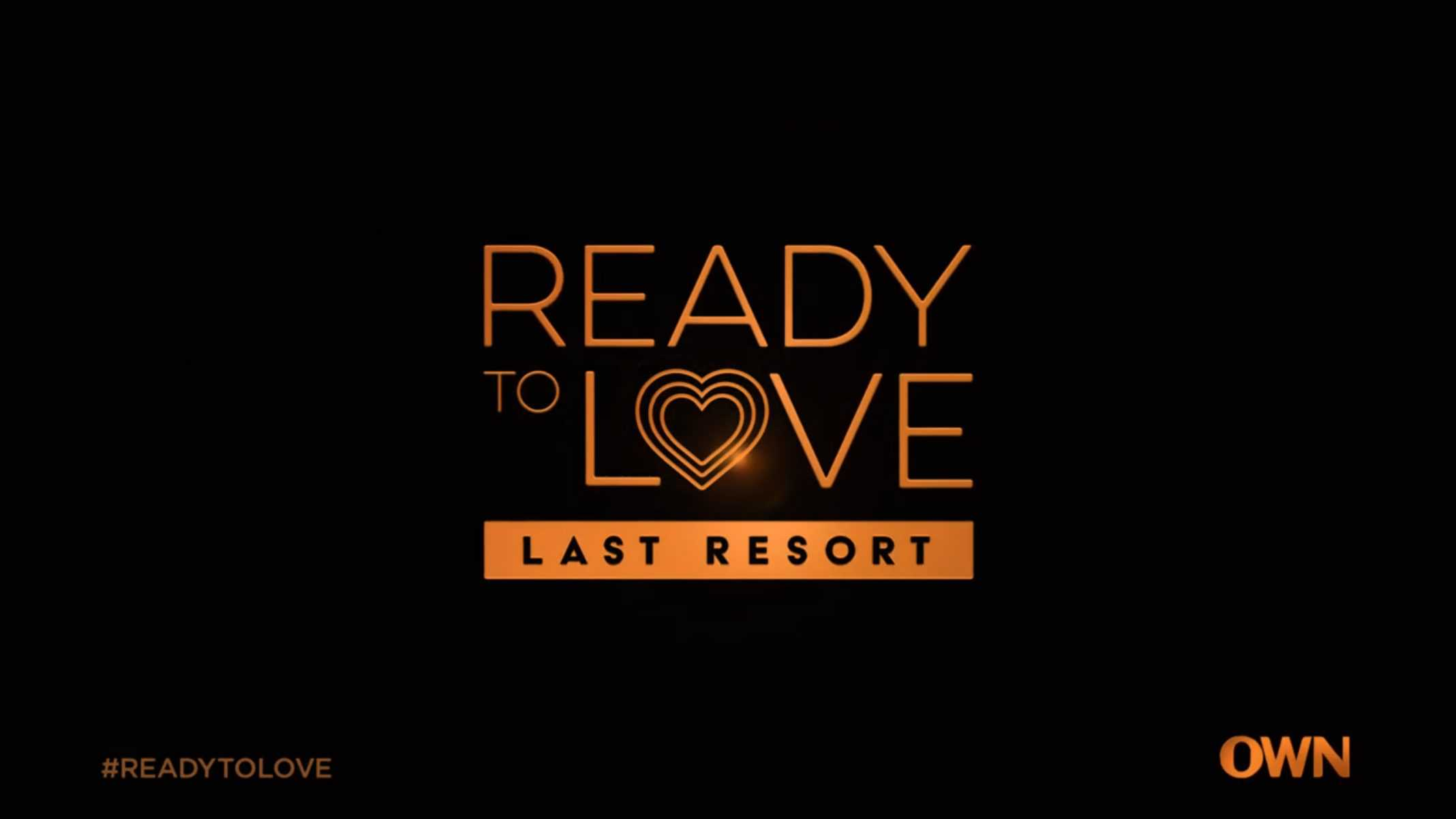 Title Card - Ready To Love Season 3 Episode 1 Welcome To The Last Resort