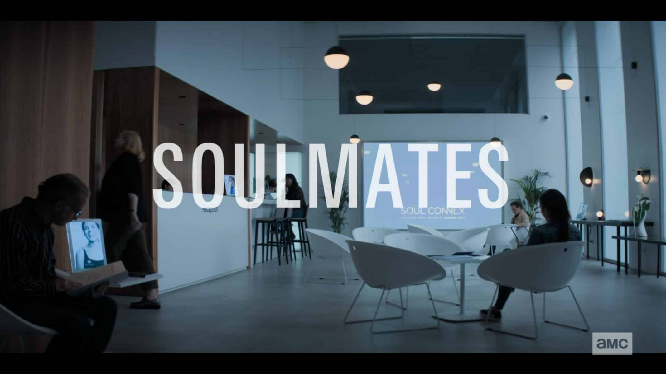 Title Card - Soulmates Season 1 Episode 1 [Series Premiere]